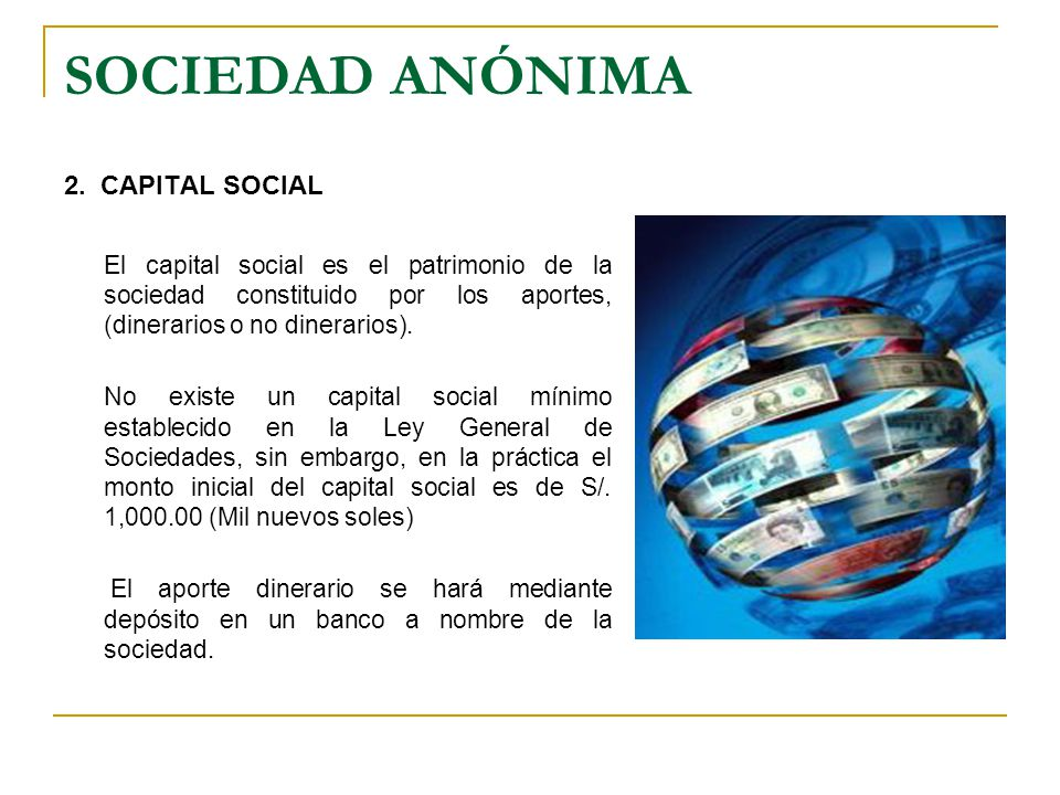 SOCIEDAD ANÓNIMA 2. CAPITAL SOCIAL