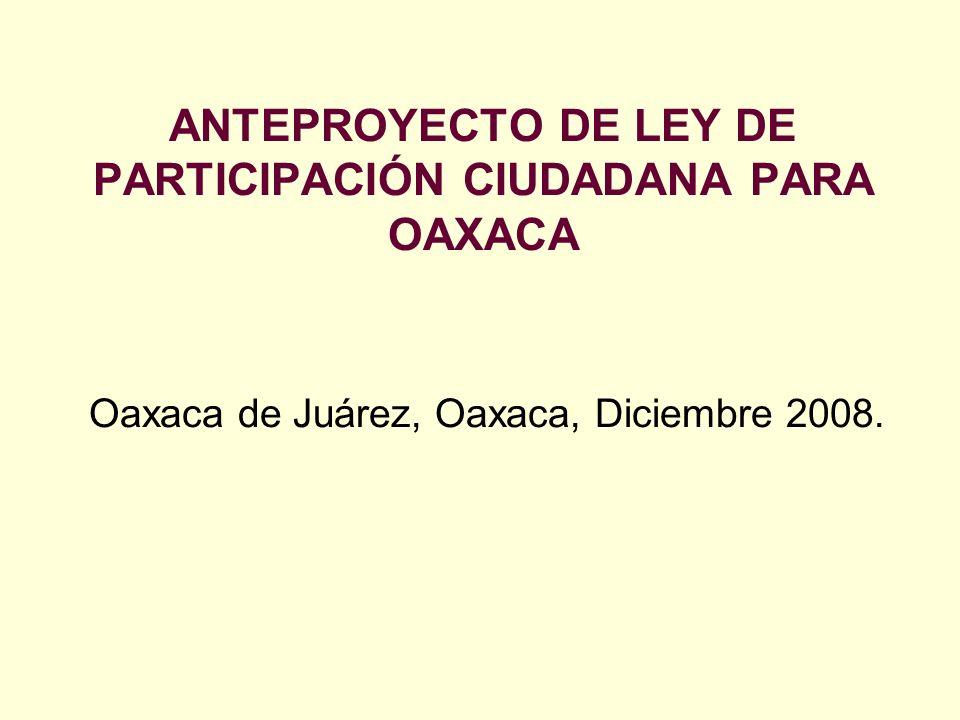 ANTEPROYECTO DE LEY DE PARTICIPACIÓN CIUDADANA PARA OAXACA