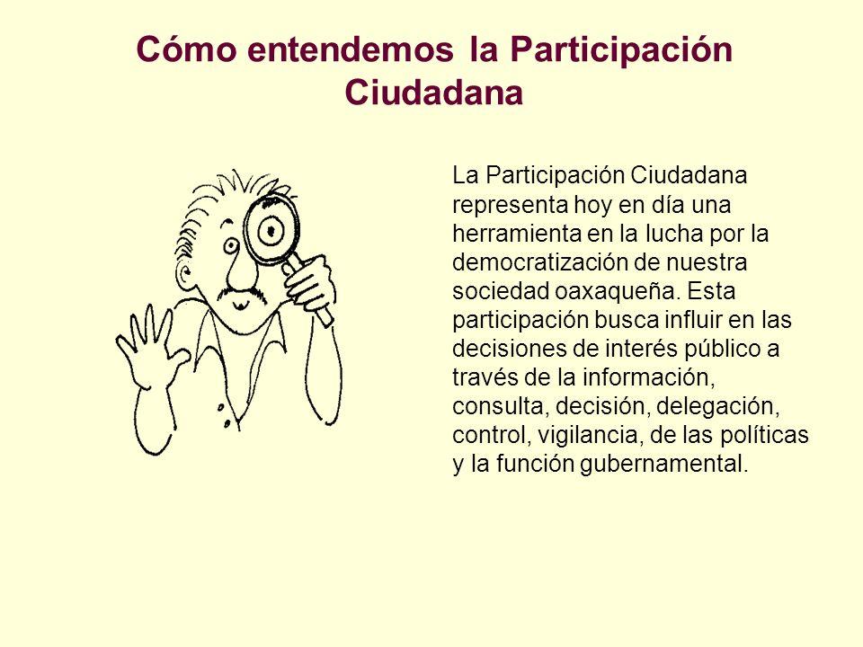 Cómo entendemos la Participación Ciudadana