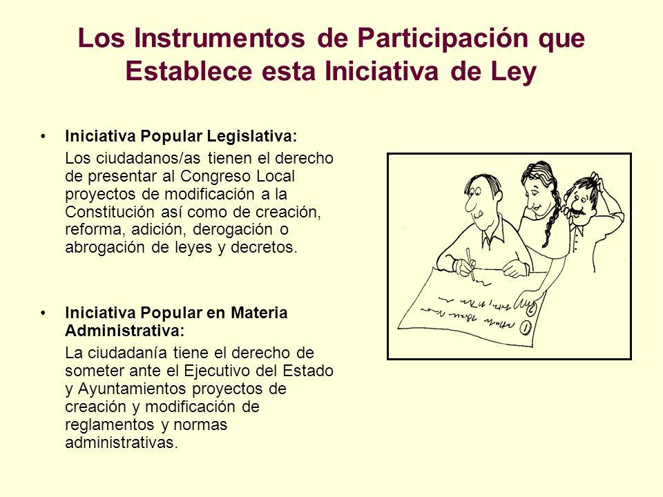 Los Instrumentos de Participación que Establece esta Iniciativa de Ley