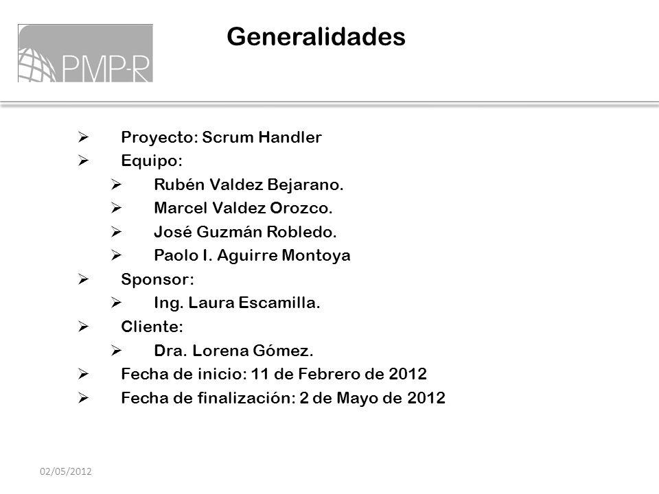 Generalidades Proyecto: Scrum Handler Equipo: Rubén Valdez Bejarano.