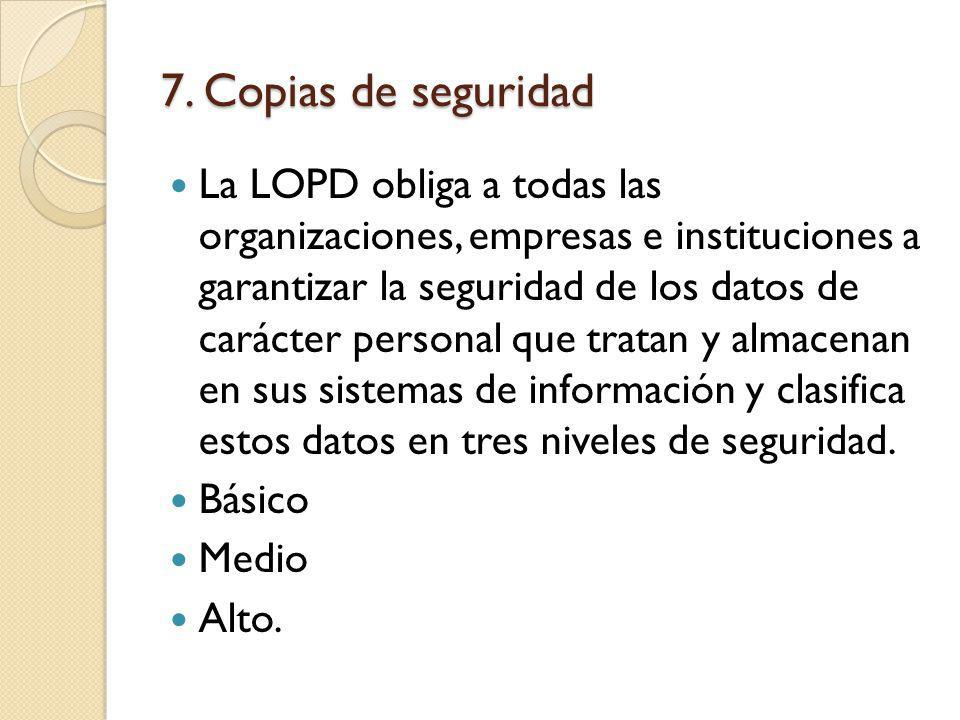7. Copias de seguridad