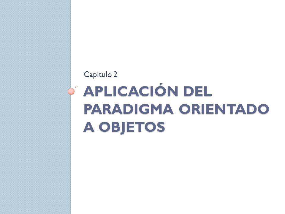 Aplicación del paradigma orientado a objetos