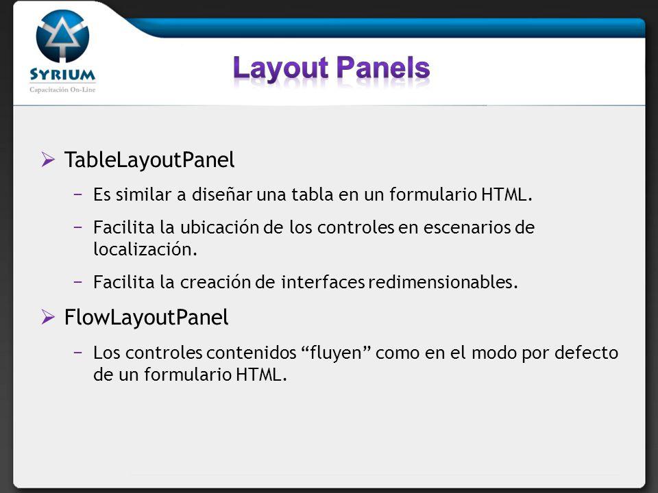 Layout Panels TableLayoutPanel FlowLayoutPanel