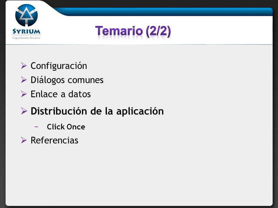 Temario (2/2) Distribución de la aplicación Configuración