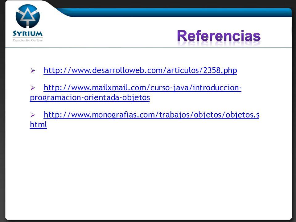 Referencias http://www.desarrolloweb.com/articulos/2358.php
