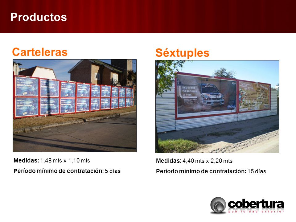 Productos Carteleras Séxtuples Medidas: 1,48 mts x 1,10 mts