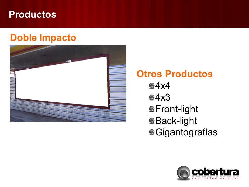Productos Doble Impacto Otros Productos 4x4 4x3 Front-light Back-light Gigantografías