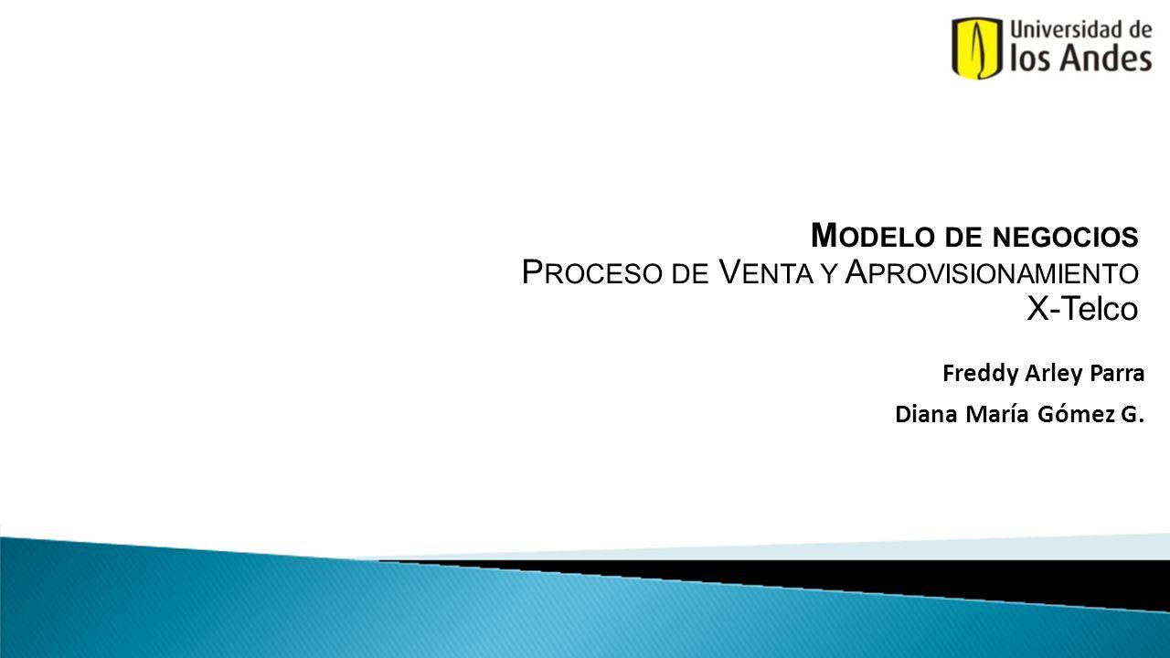 Modelo de negocios Proceso de Venta y Aprovisionamiento X-Telco