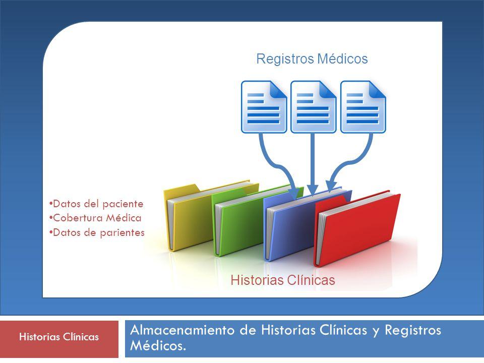 Almacenamiento de Historias Clínicas y Registros Médicos.