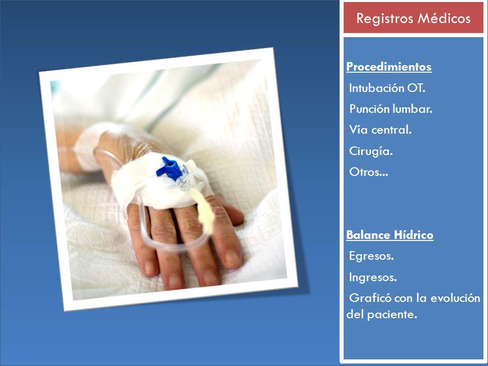 Registros Médicos Procedimientos Intubación OT. Punción lumbar.