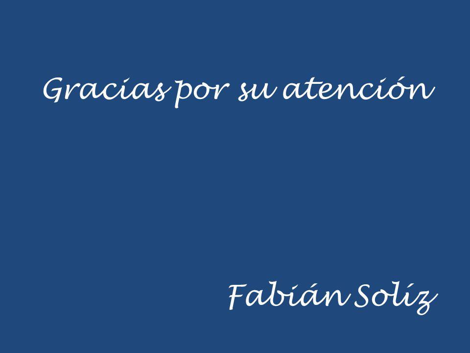 Gracias por su atención Fabián Solíz