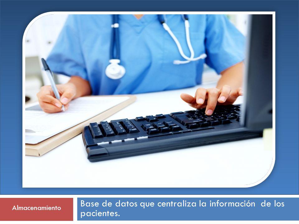 Base de datos que centraliza la información de los pacientes.