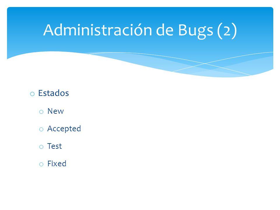 Administración de Bugs (2)