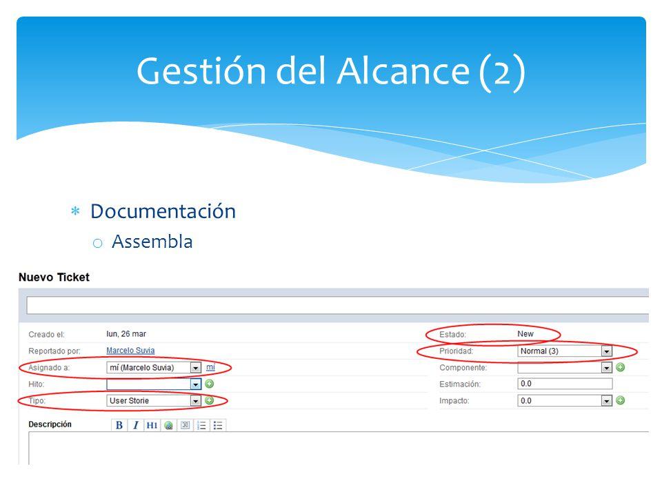 Gestión del Alcance (2) Documentación Assembla
