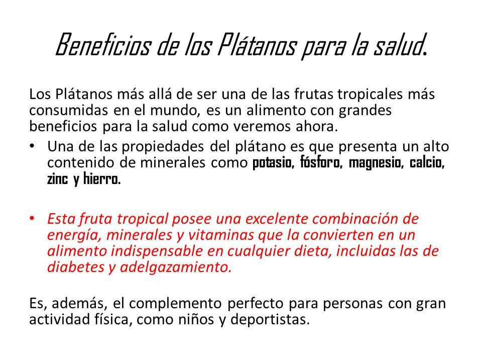 Beneficios de los Plátanos para la salud.