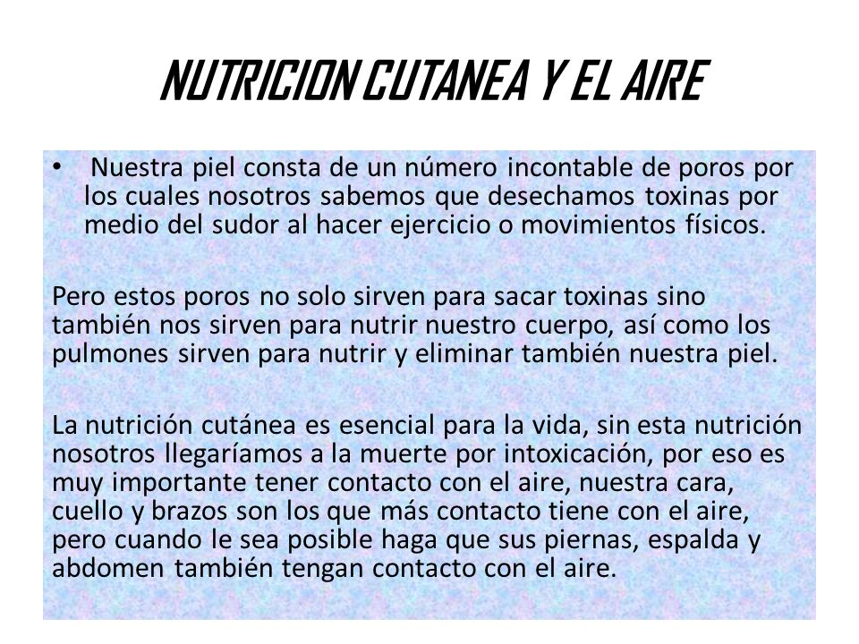 NUTRICION CUTANEA Y EL AIRE