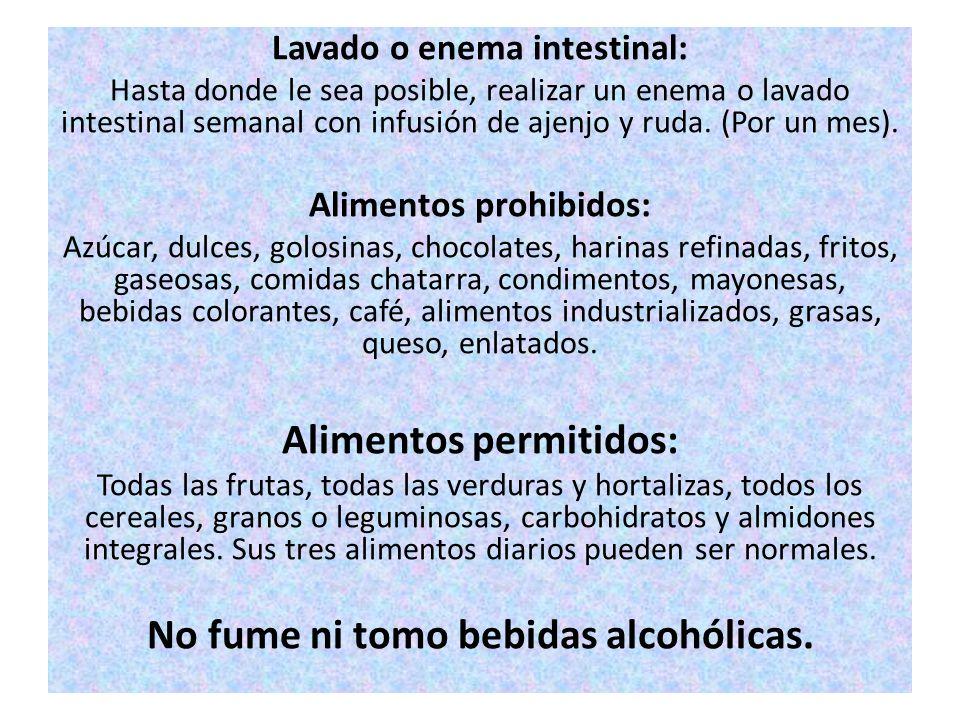 Alimentos permitidos: No fume ni tomo bebidas alcohólicas.