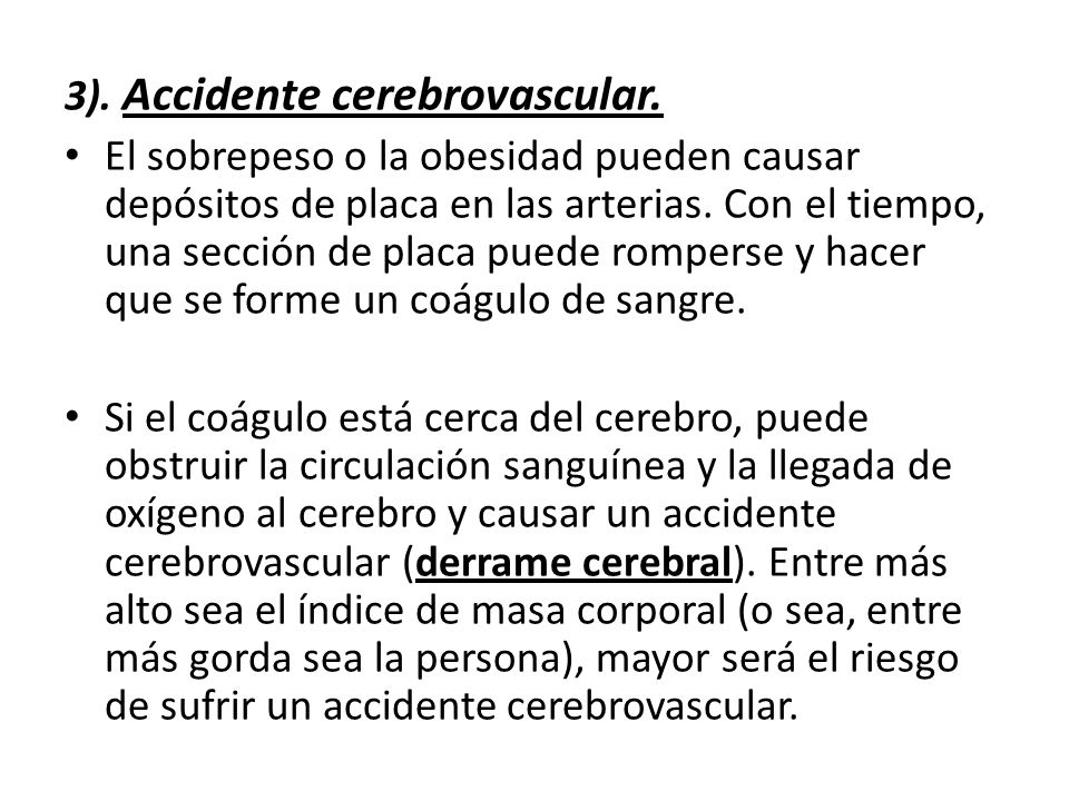 3). Accidente cerebrovascular.