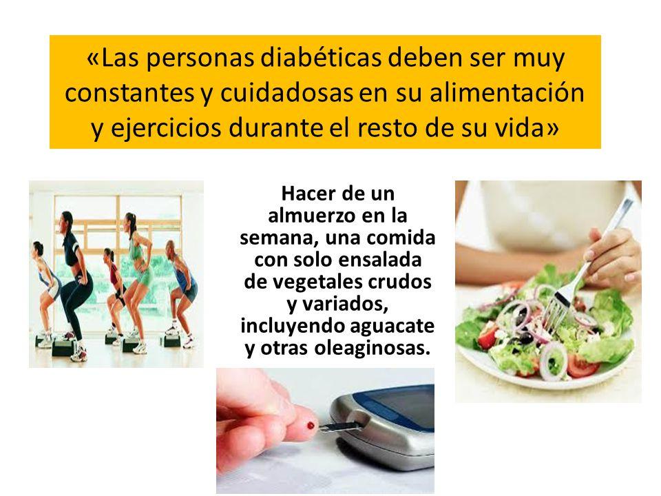 «Las personas diabéticas deben ser muy constantes y cuidadosas en su alimentación y ejercicios durante el resto de su vida»