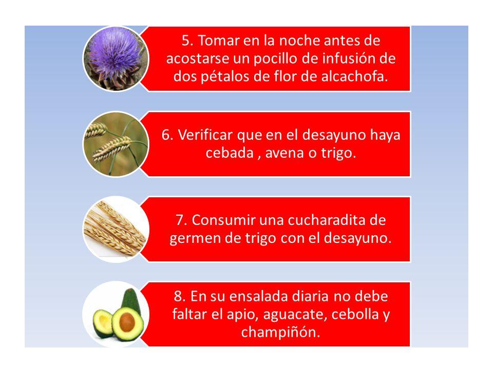 6. Verificar que en el desayuno haya cebada , avena o trigo.