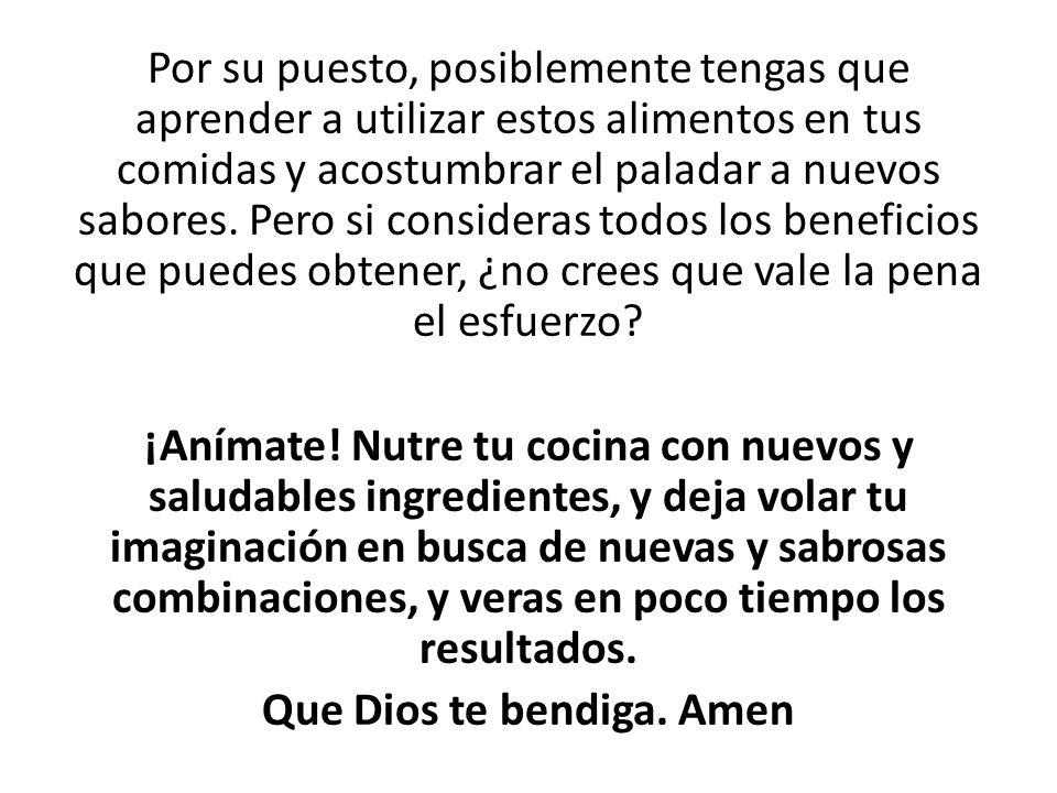 Que Dios te bendiga. Amen