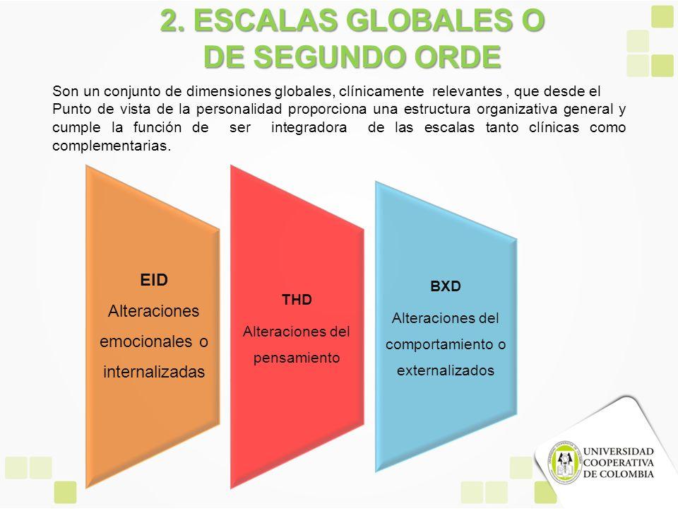 2. ESCALAS GLOBALES O DE SEGUNDO ORDE