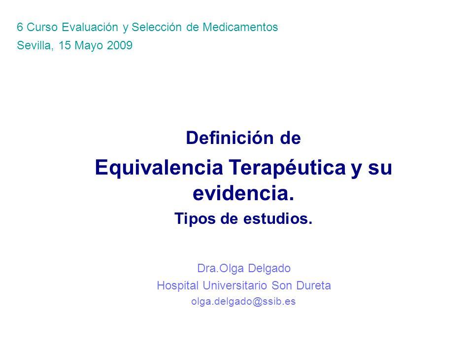 Equivalencia Terapéutica y su evidencia.