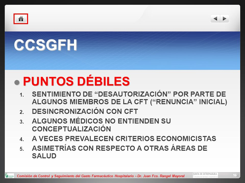 CCSGFH PUNTOS DÉBILES. SENTIMIENTO DE DESAUTORIZACIÓN POR PARTE DE ALGUNOS MIEMBROS DE LA CFT ( RENUNCIA INICIAL)