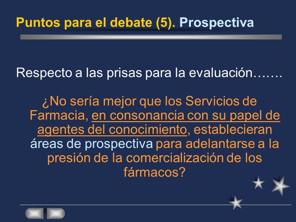 Puntos para el debate (5). Prospectiva