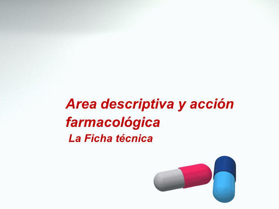 Area descriptiva y acción farmacológica