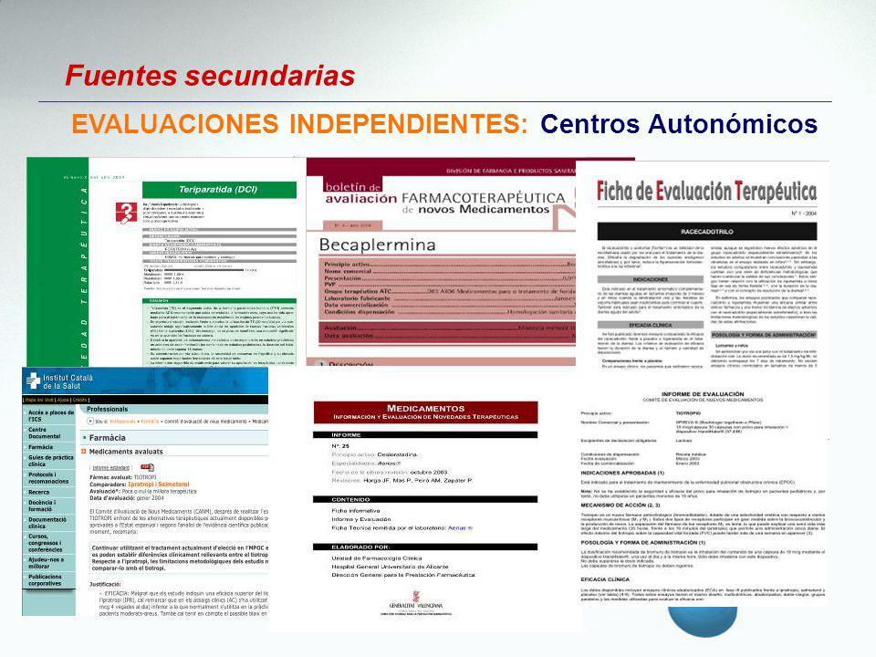EVALUACIONES INDEPENDIENTES: Centros Autonómicos