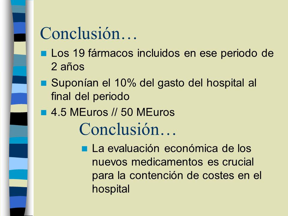 Conclusión… Conclusión…
