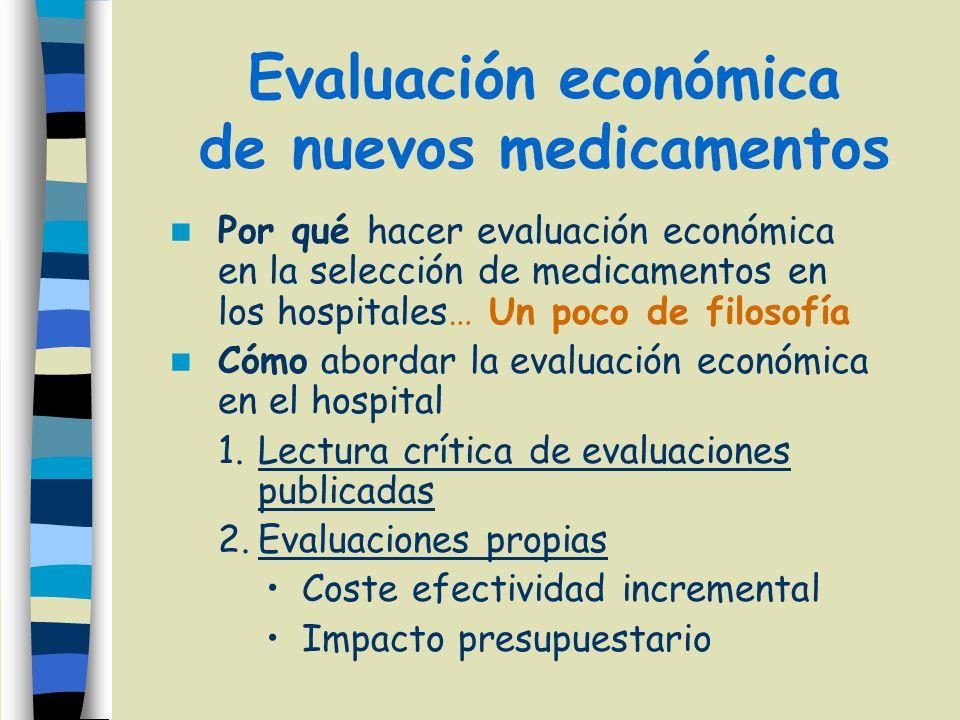 Evaluación económica de nuevos medicamentos
