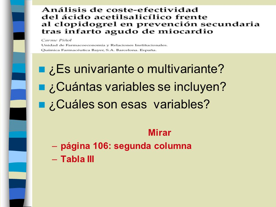 ¿Es univariante o multivariante ¿Cuántas variables se incluyen