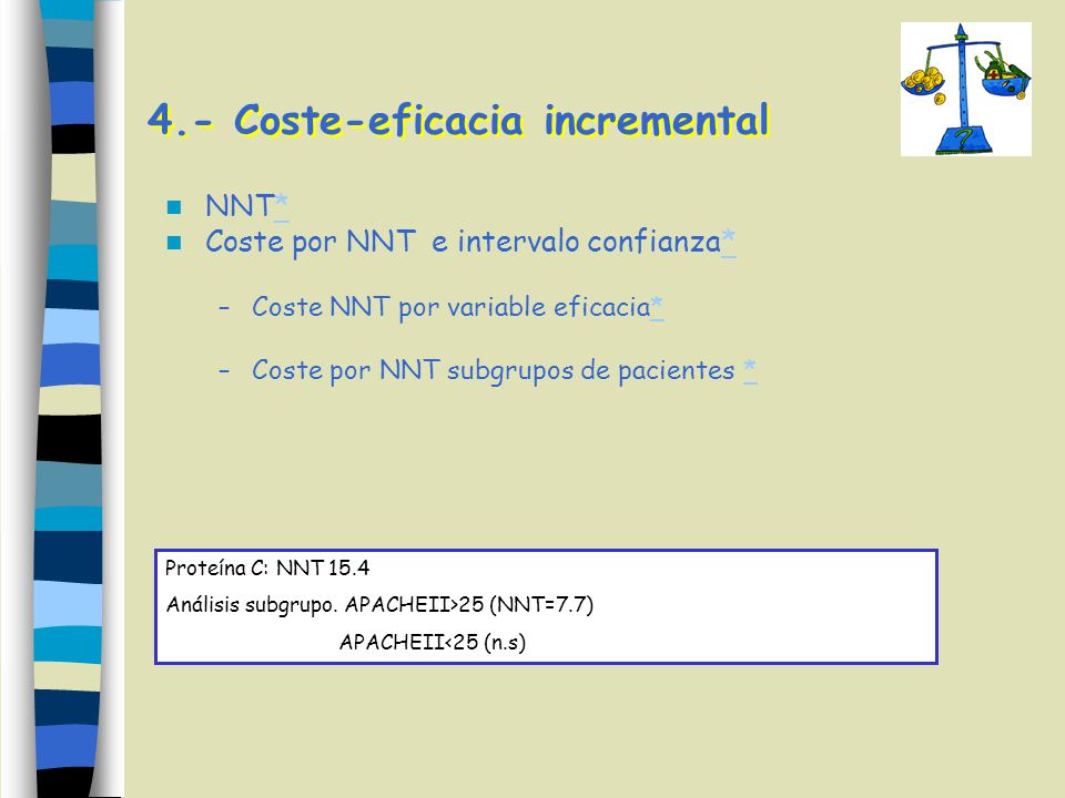 4.- Coste-eficacia incremental