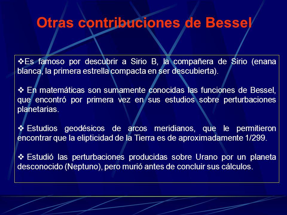 Otras contribuciones de Bessel