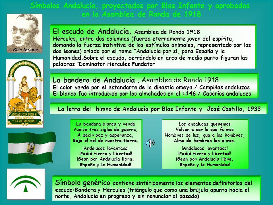 Símbolos Andalucía, proyectados por Blas Infante y aprobados