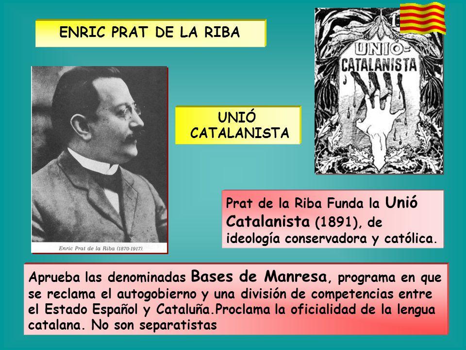 ENRIC PRAT DE LA RIBA UNIÓ CATALANISTA