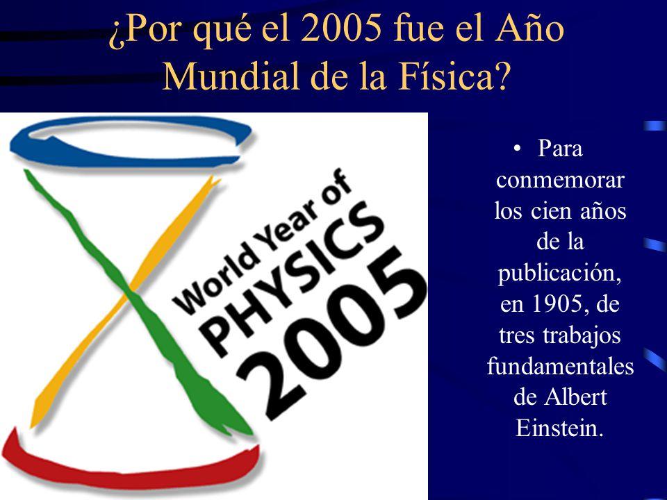 ¿Por qué el 2005 fue el Año Mundial de la Física