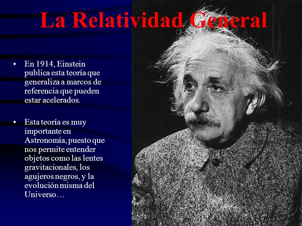 La Relatividad General