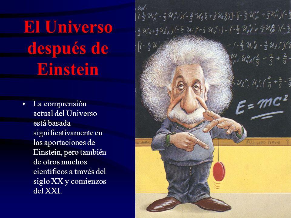 El Universo después de Einstein