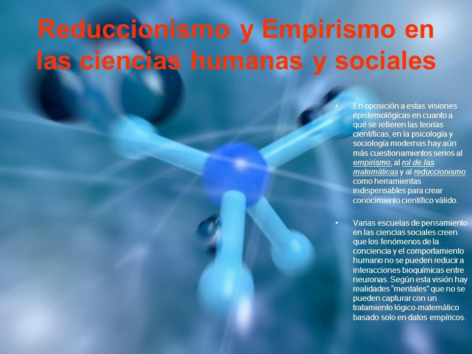 Reduccionismo y Empirismo en las ciencias humanas y sociales