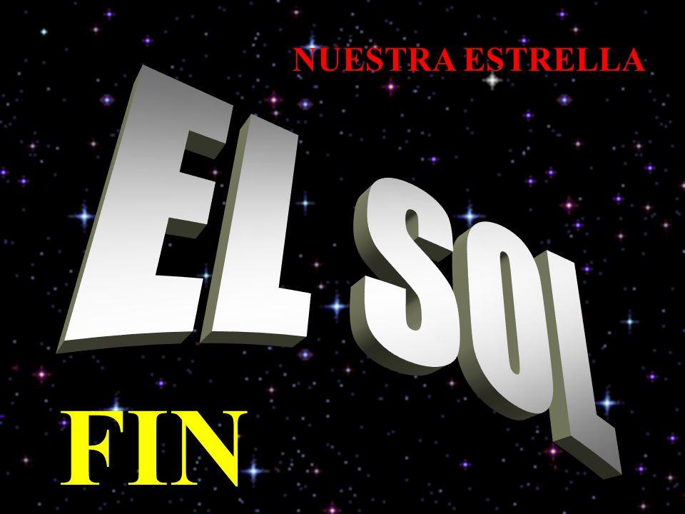 NUESTRA ESTRELLA EL SOL FIN