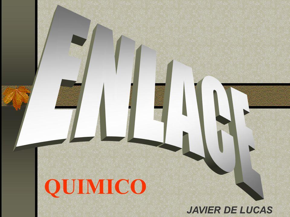 ENLACE QUIMICO JAVIER DE LUCAS