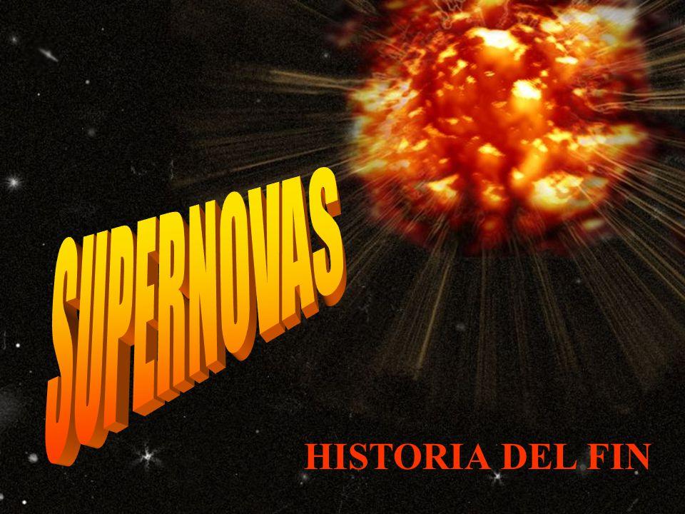 SUPERNOVAS HISTORIA DEL FIN