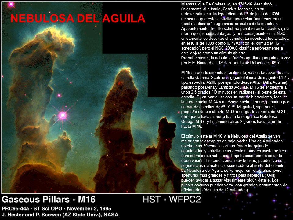 Mientras que De Chéseaux, en 1745-46 descubrió únicamente al cúmulo, Charles Messier, en su redescubrimiento independiente del 3 de junio de 1764 menciona que estas estrellas aparecían inmersas en un débil resplandor , sugerencia probable de la nebulosa.