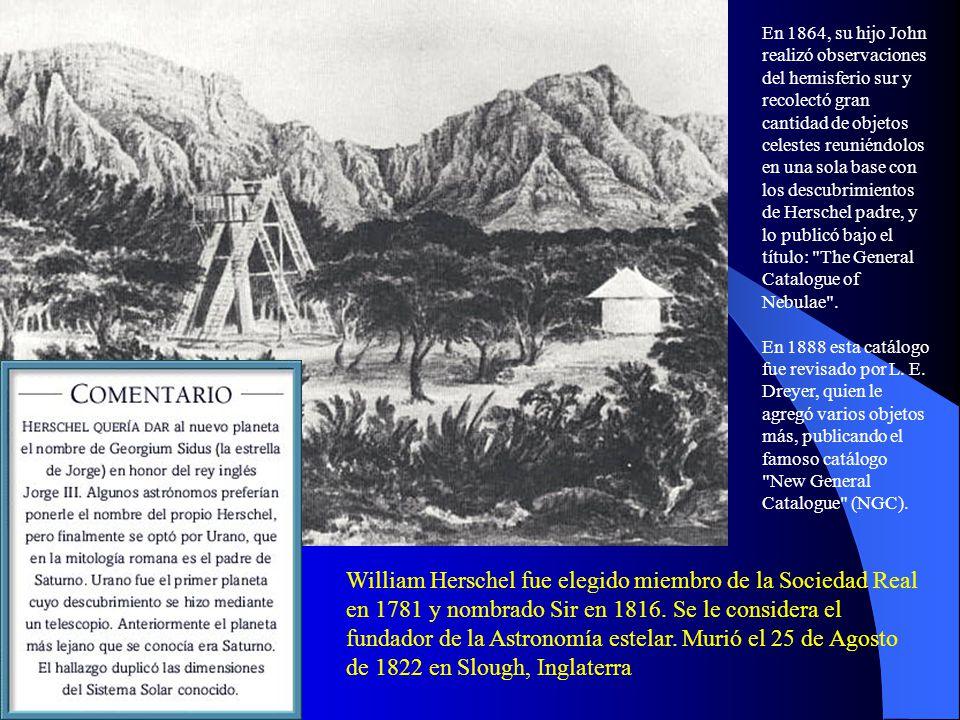 En 1864, su hijo John realizó observaciones del hemisferio sur y recolectó gran cantidad de objetos celestes reuniéndolos en una sola base con los descubrimientos de Herschel padre, y lo publicó bajo el título: The General Catalogue of Nebulae .