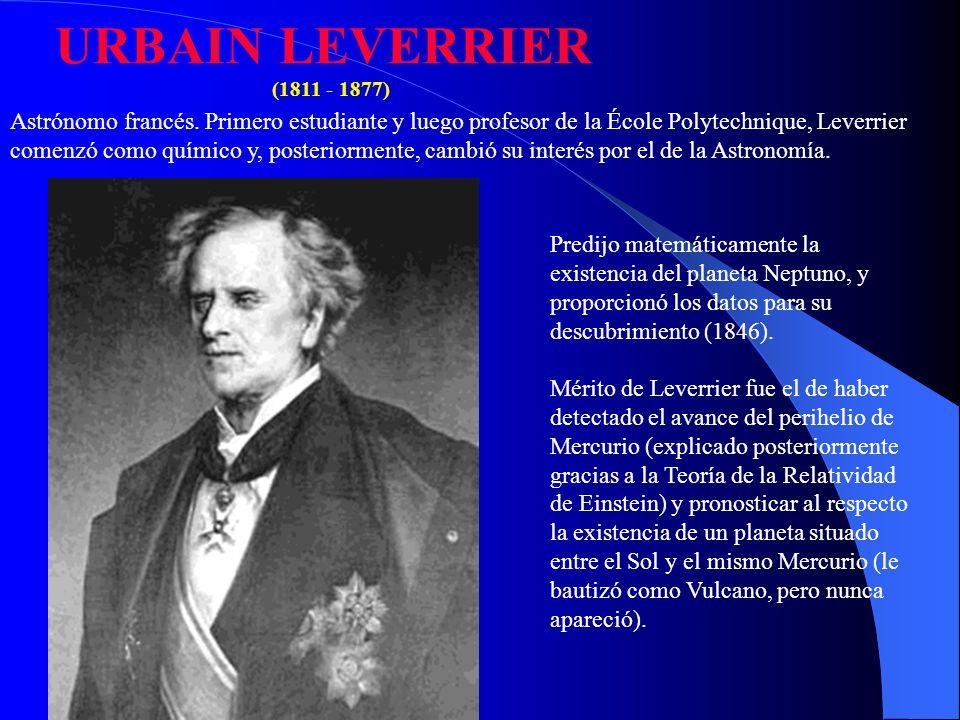 URBAIN LEVERRIER (1811 - 1877)