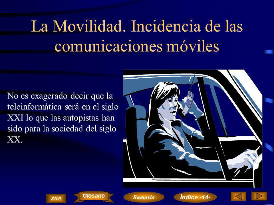 La Movilidad. Incidencia de las comunicaciones móviles